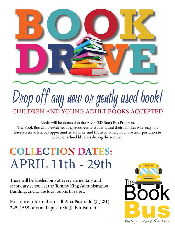 District Wide Book Drive For The Upcoming Alvin Isd Book Bus