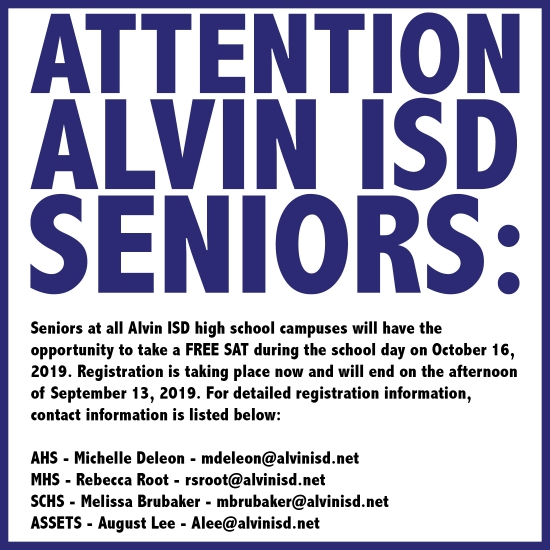 ATTENTION ALVIN ISD SENIORS: FREE SAT - REGISTRATION ENDS 9/13/19.