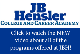 Want to know more about JB Hensler College and Career Academy? Click HERE!