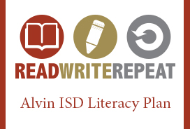 Click here to view the Alvin ISD Literacy Plan!
