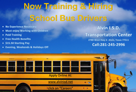 Alvin ISD Now Hiring School Bus Drivers. Click Here for more info!